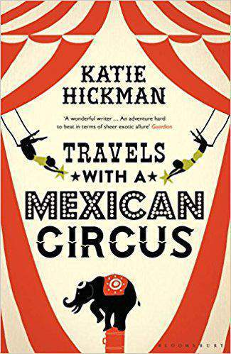 Travels with a Mexican Circus