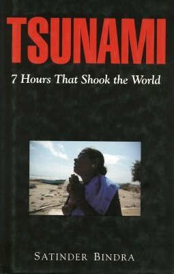 Tsunami : 7 Hours That Shook the World