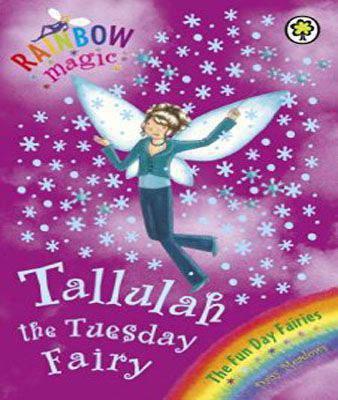 Rainbow Magic: Tallulah The Tuesday Fairy: The Fun Day Fairies Book 2