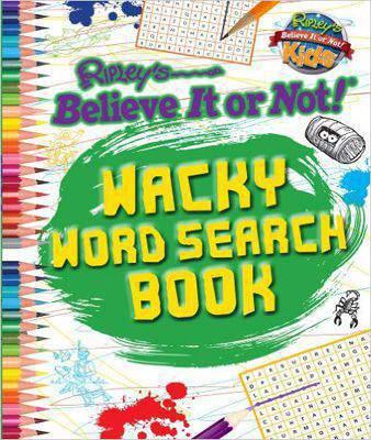 Wacky Word Search Book Ripley's Believe It or Not! Kids
