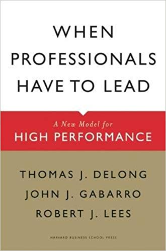 When Professionals Have To Lead A  Modle For High Performance