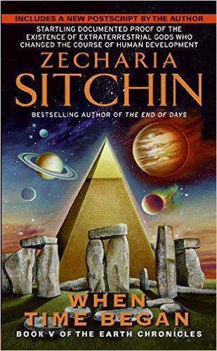 When Time Began: Book V of the Earth Chronicles (The Earth Chronicles)