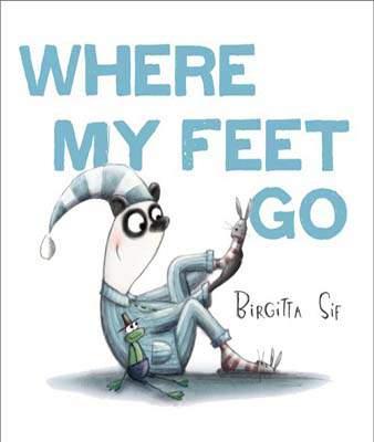 Where My Feet Go -