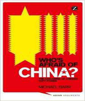 Who's Afraid of China? The Challenge of Chinese Soft Power -