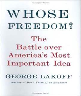 Whose Freedom?: The Battle Over America's Most Important Idea -