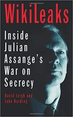 WikiLeaks: Inside Julian Assanges War on Secrecy