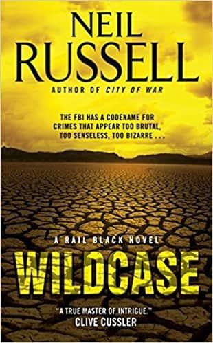 Wild case A Rail Black Novel
