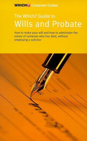 """Wills and Probate (""""Which?"""" Consumer Guides)"""