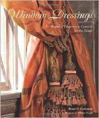 Window Dressings: Beautiful Draperies & Curtains for the Home