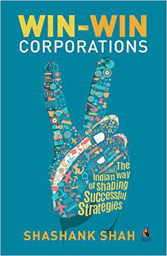 WinWin Corporations The Indian Way of Shaping Successful Strategies