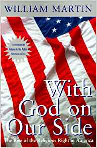 With God on Our Side: The Rise of the Religious Right in America (Pbs Series)