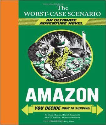 Worst-case Scenario Ultimate Adventure: Amazon