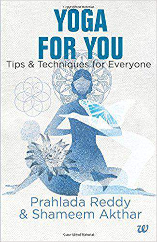 YOGA FOR YOU TIPS AND TEHNIQUES FOR EVERYONE