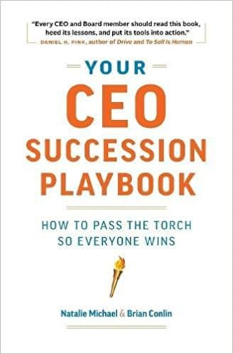 Your CEO Succession Playbook: How to Pass the Torch So Everyone Wins -