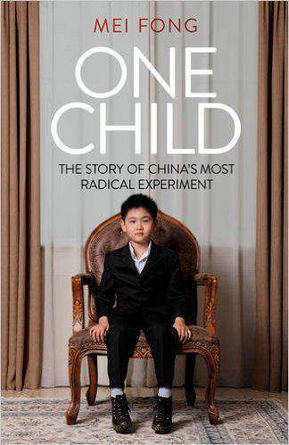 One Child The Story of China's Most Radical Experiment