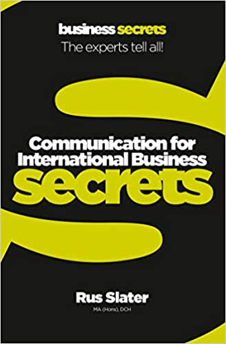 Collins Business Secrets — COMMUNICATION FOR INTERNATIONAL BUSINESS