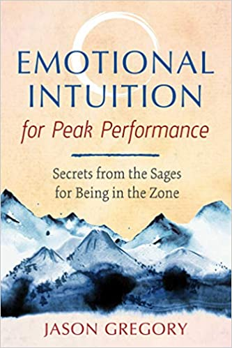 Emotional Intuition for Peak Performance - (PB)