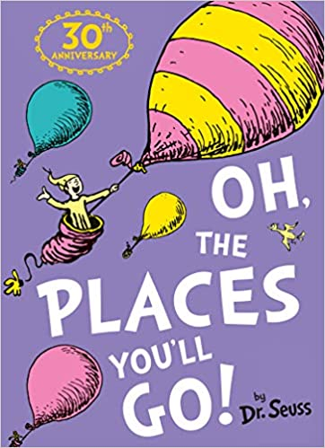 Oh, The Places You'll Go! - (PB)