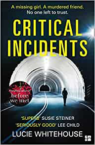 Critical Incidents: The gripping new thriller