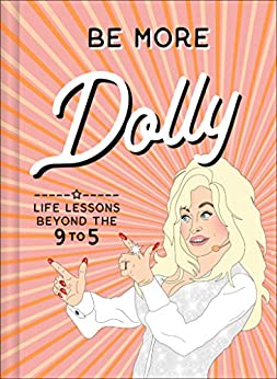Be More Dolly - (HB)