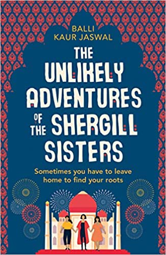Unlikely Adventures of the Shergill Sisters